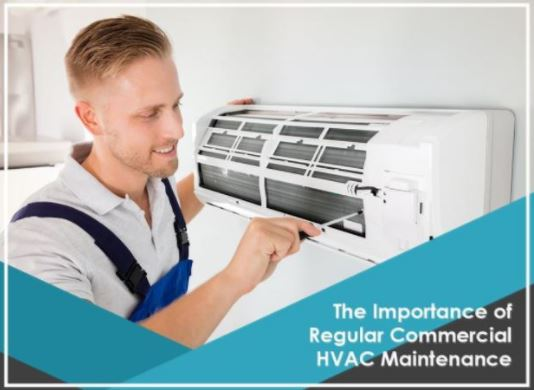 The Importance of Regular Commercial HVAC Maintenance